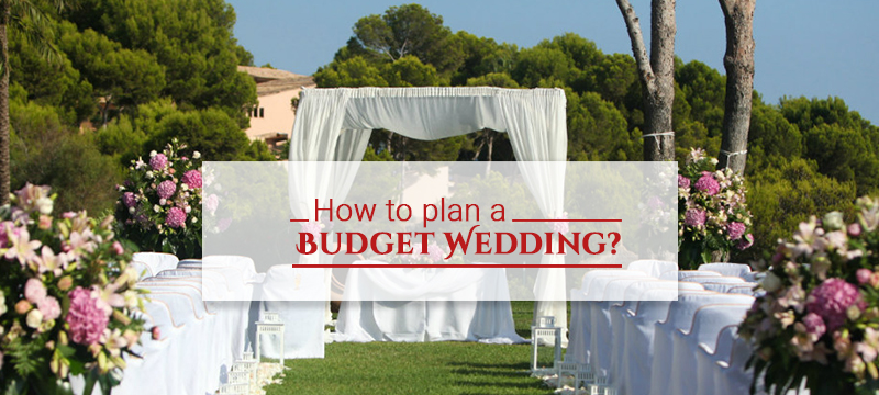 How to Plan a Budget Wedding?