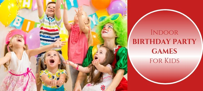 5 Indoor Birthday Party Games for Kids
