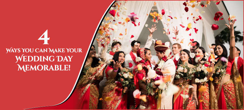 Wedding Planners 4 Ways You Can Make Your Wedding Day Memorable! - Pune